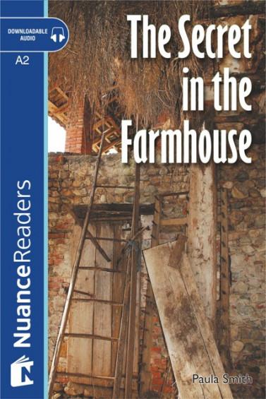 The Secret in the Farmhouse +Audio (Level 3)
