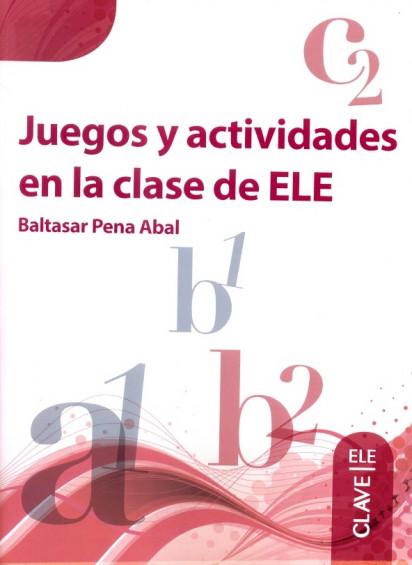 Juegos y actividades en la clase de ELE