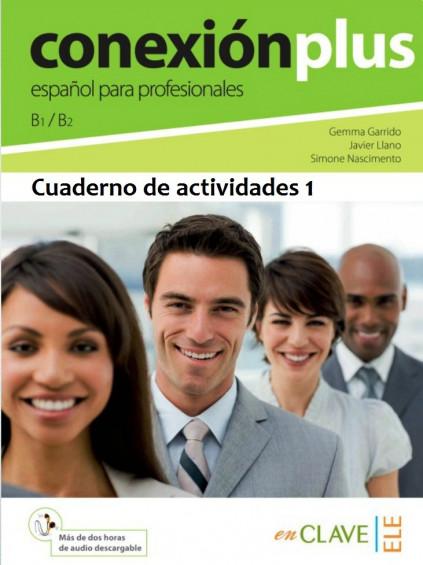 Conexión Plus 1 Cuaderno de actividades