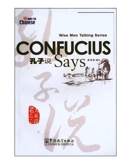 Confucius Says (Wise Men Talking Series)