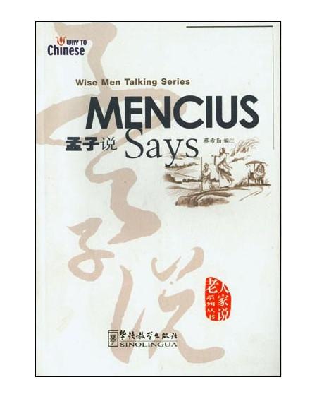 Mencius Says (Wise Men Talking Series)
