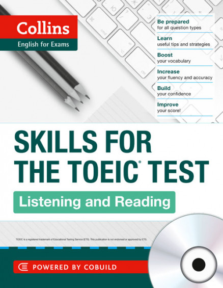 Collins Skills for the TOEIC Test: Listening and Reading +CD