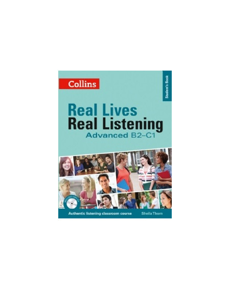 Real Lives, Real Listening Advanced B2-C1