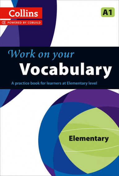 Collins Work on Your Vocabulary A1 Elementary