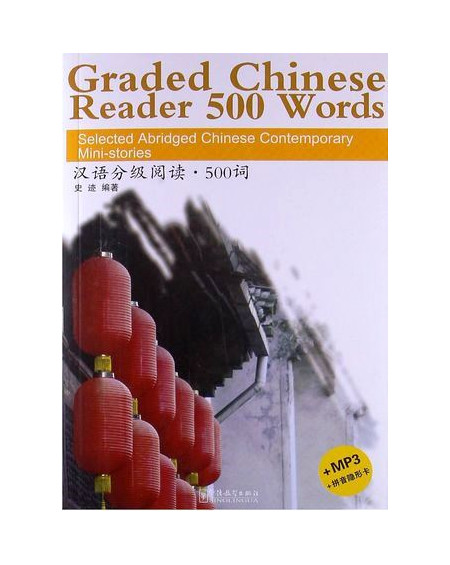Graded Chinese Reader 500 Words +MP3 CD