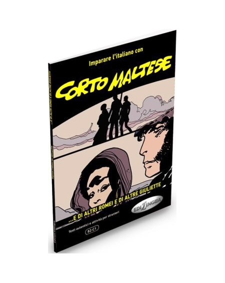 Corto Maltese - ...e di altri Romei e di altre Giuliette (B2-C1)