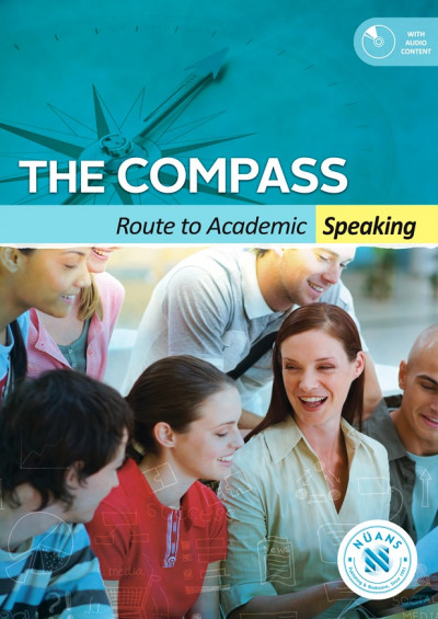 THE COMPASS: Route to Academic Speaking +Audio