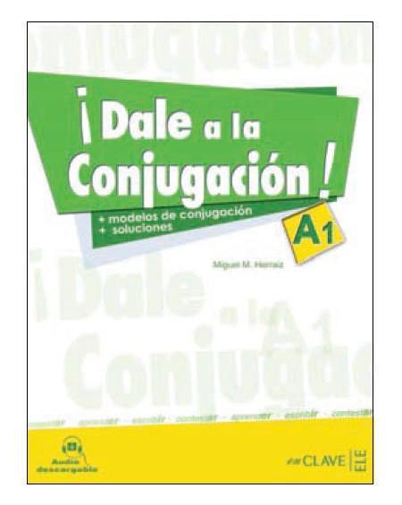 ¡Dale a la Conjugación! A1