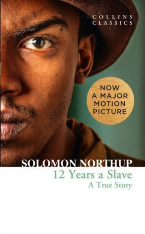 12 Years a Slave (Collins Classics)