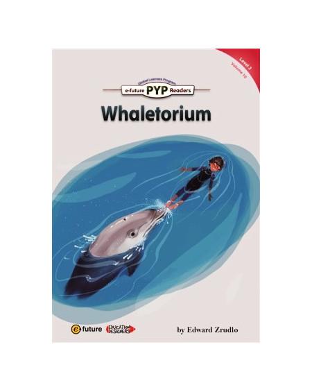 Whaletorium (PYP Readers 3)