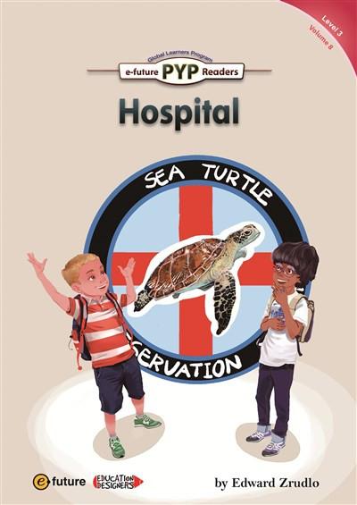 Hospital (PYP Readers 3)