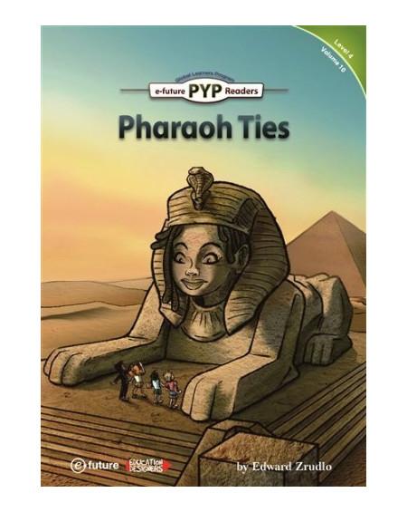Pharaoh Ties (PYP Readers 4)