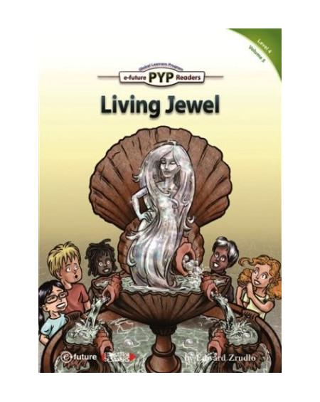Living Jewel (PYP Readers 4)