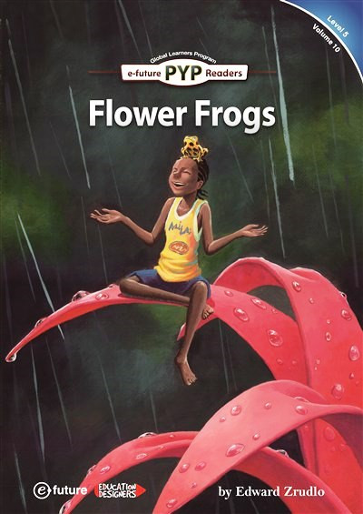 Flower Frogs (PYP Readers 5)