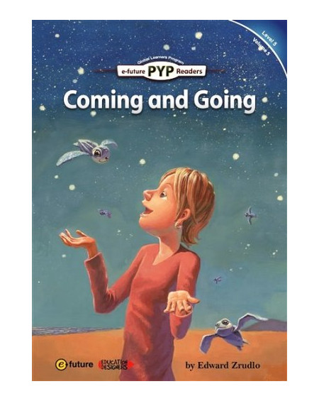 Coming and Going (PYP Readers 5)