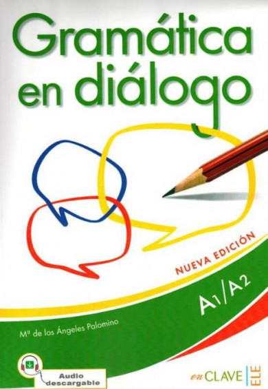 Gramática en diálogo A1-A2 (Nueva edición) + Audio descargable