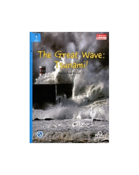 The Great Wave: Tsunami! + Downloadable Audio (Compass Readers 5)
