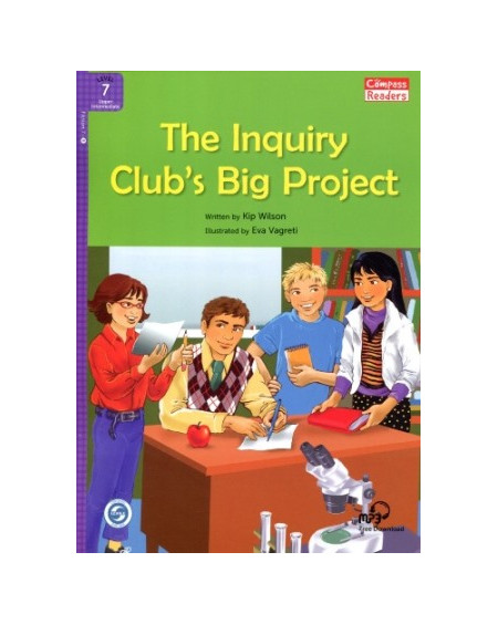 The Inquiry Club's Big Project + Downloadable Audio (Compass Readers 7)
