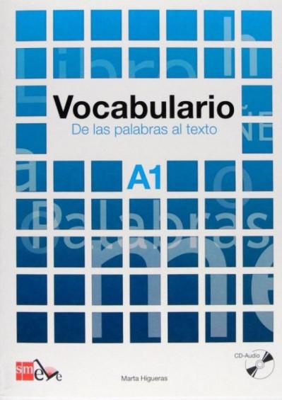 Vocabulario A1 De las palabras al texto +CD