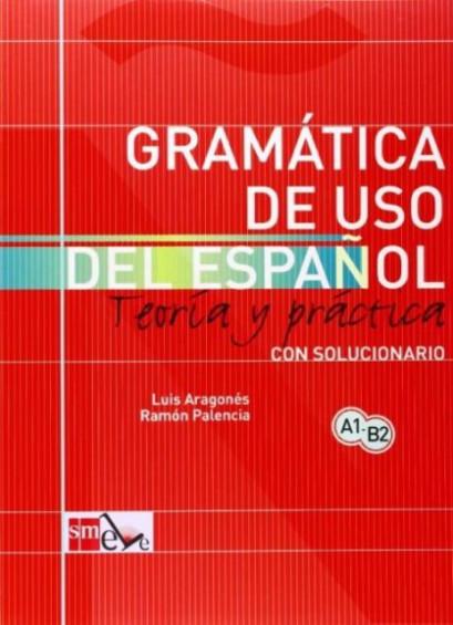 Gramática de uso del español A1-B2