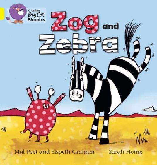 Collins Big Cat Phonics - Zog and Zebra (Band 03/Yellow)