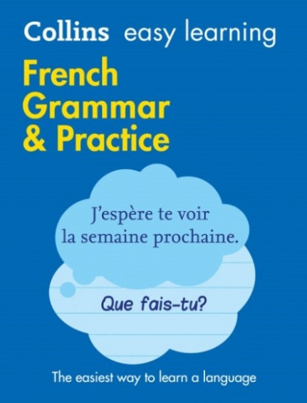 Easy Learning French Grammar and Practice (2nd Ed)