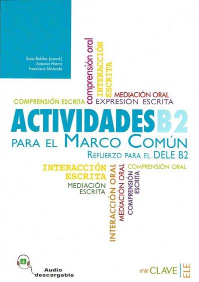 Actividades B2 para el Marco Común +Audio descargable (nueva edición)