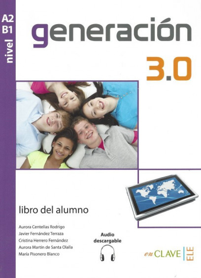 Generación 3.0 A2-B1 libro del alumno