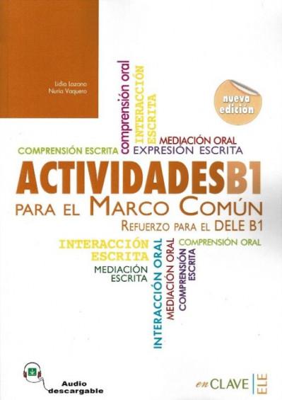 Actividades B1 para el Marco Común +Audio descargable (nueva edición)