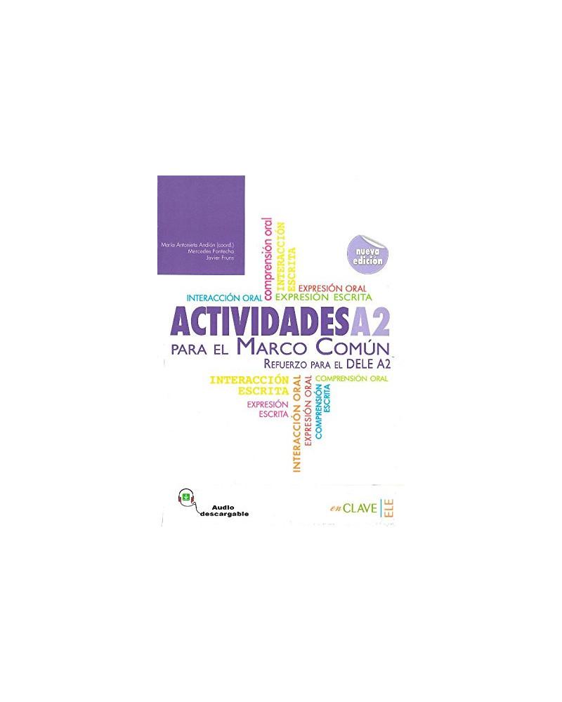 Actividades A2 para el Marco Común +Audio descargable (nueva edición)