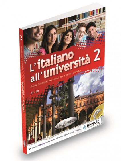 L'italiano all'università 2 Libro di classe ed Eserciziario + CD Audio