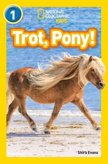 Trot, Pony! (National Geographic Readers 1)