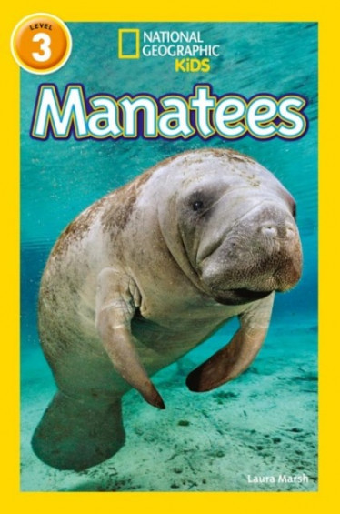 Manatees (National Geographic Readers 3)