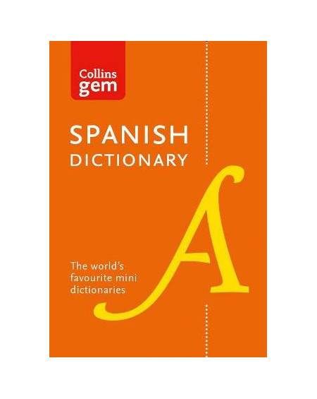 Collins Gem Spanish Dictionary [Tenth edition]