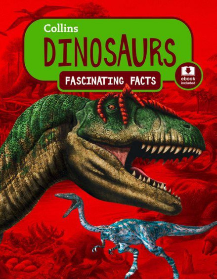 Dinosaurs –ebook included (Fascinating Facts)