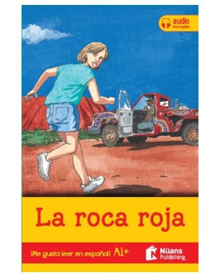 La roca roja +audio descargable A1+ (¡Me gusta leer en español!)