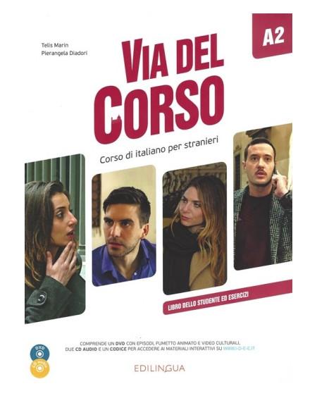 Via del Corso A2 Libro dello studente ed esercizi +2CD audio +DVD