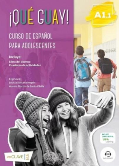 ¡Qué guay! A1.1 (Libro del alumno + Actividades)