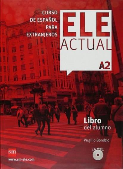 ELE ACTUAL A2 Libro del alumno (con licencia digital)