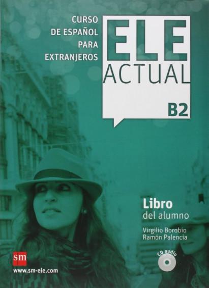 ELE ACTUAL B2 Libro del alumno (con licencia digital)