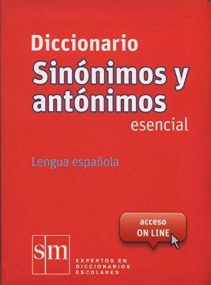 Diccionario Sinónimos y Antónimos Esencial