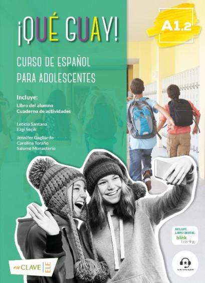 ¡Qué guay! A1.2 (Libro del alumno + Actividades)