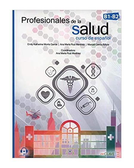 Profesionales de la salud B1-B2 +audio descargable