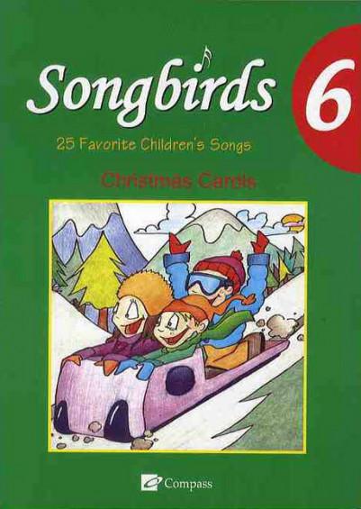 Songbirds 6 (Christmas Carols)