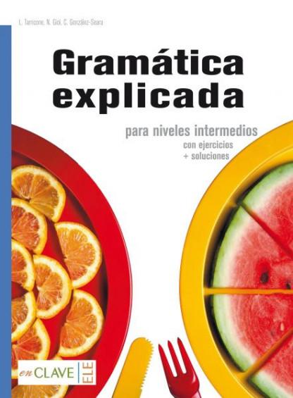 Gramatica Explicada para niveles intermedios (A1-B2)