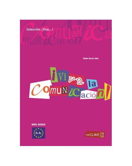 ¡Viva la Comunicación! - iniciación (A1-A2)