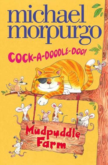 Cock-A-Doodle-Do (Muddpuddle Farm)
