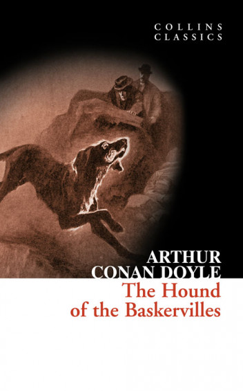 The Hound of the Baskervilles (Collins Classics)