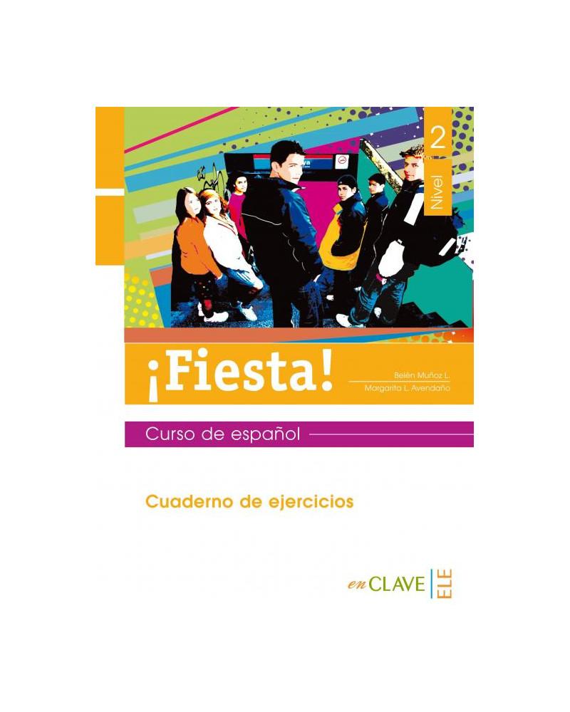 ¡Fiesta! 2 - Cuaderno de ejercicios