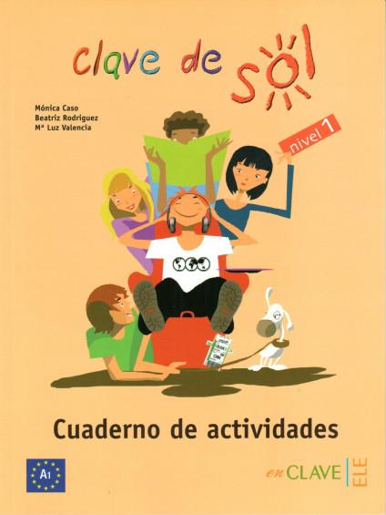 Clave de Sol 1 - Cuaderno de actividades